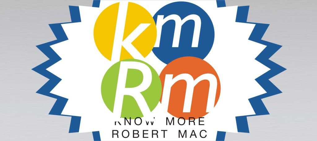 Know More Robert Mac